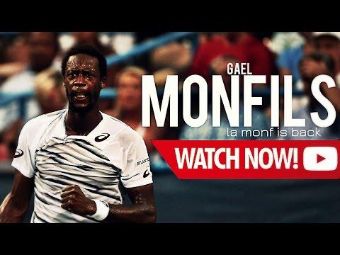 Gael Monfils - La monf is back ??