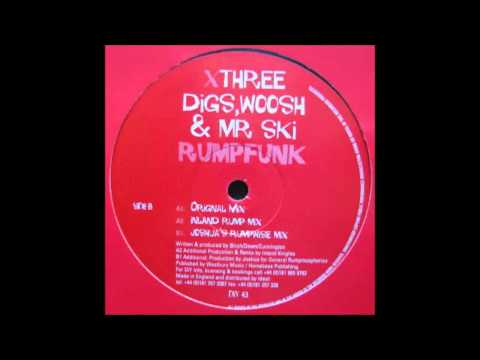 (2000) Digs, Woosh & Mr. Ski - Rumpfunk [Original Mix]