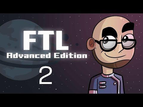 Let's Play: FTL: Advanced Edition! [Episode 2]