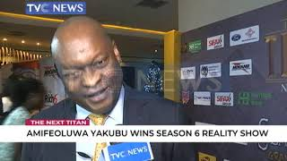 The Next Titan: Amifeoluwa Yakubu wins Season 6 Reality Show