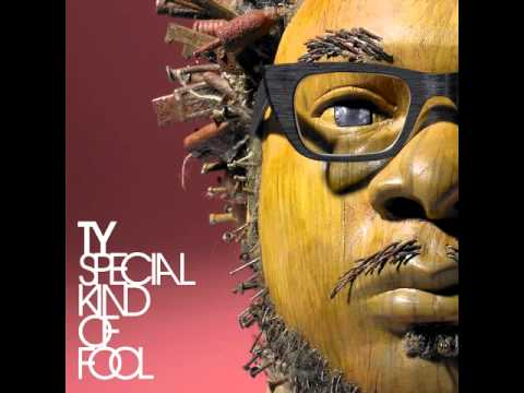 Ty-Special kind of fool