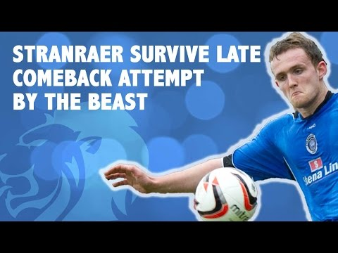 Stranraer survive late comeback attempt by the beast