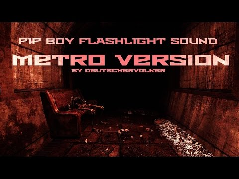 Fallout 4 Pip Boy Light - Metro 2033 Flashlight Sound