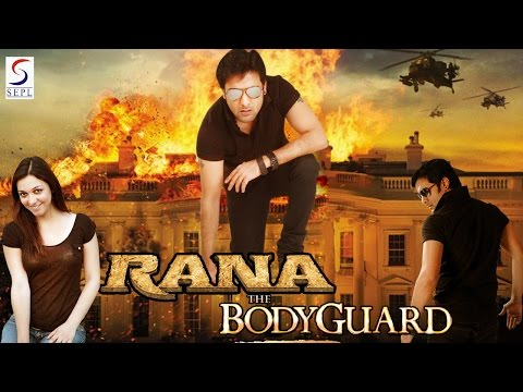 Rana The Bodyguard - Dubbed Hindi Movies 2016 Full Movie HD