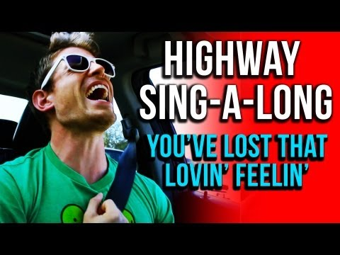HIGHWAY SING-A-LONG: The Righteous Brothers Edition