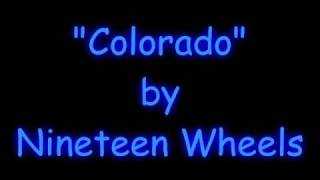Watch Nineteen Wheels Colorado video