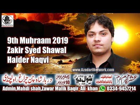 live Ashra Mjalis (Z Syed Shawal haider NAqvi)  09 Muhrram Darbar shah chan chiragh Rwp 2019