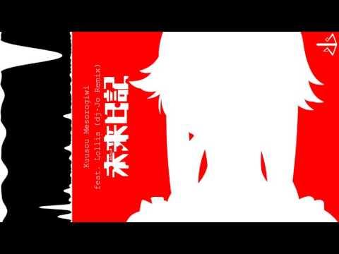 Mirai Nikki OP: 空想メソロギヰ Feat. Lollia [ Dj-Jo Remix ]