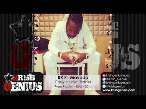 Rr Ft. Mavado – Crazy In Love (remix) – 7ven Riddim · 2014   Reggae, Dancehall, Bashment