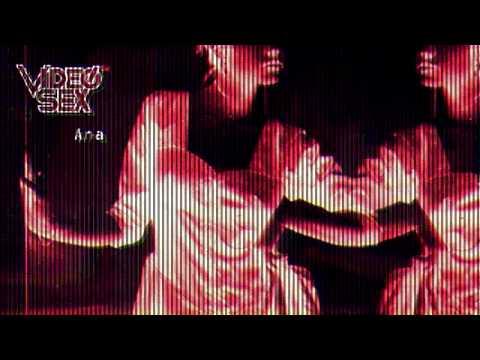 Videosex - Ana video
