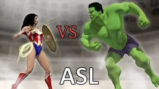 Wonder Woman vs Hulk ( ASL )