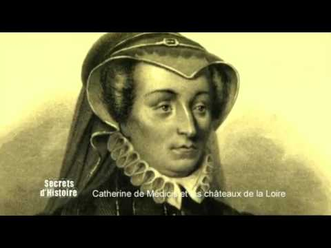 Secrets dHistoire - Catherine de Médicis lintrigante des châteaux de la Loire Intégrale