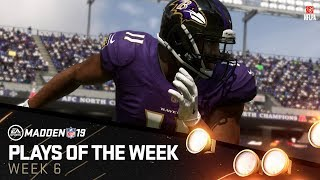 Madden 19 - Plays of the Week 6