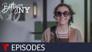 Betty en NY | Episode 12 | Telemundo English