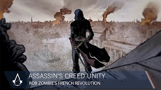 ROB ZOMBIE's French Revolution (Assassin's Creed Unity Presents)