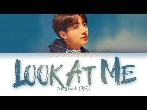Download BTS Jungkook 정국 - look at me 바라봐줘요 full ver. s Eng/Rom/Han/가사 Mp4 baru