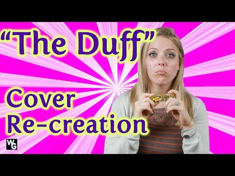 "Cover Recreation of ""The Duff"""