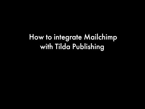 How to integrate Mailchimp with Tilda Publishing