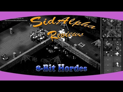 SidAlpha Reviews: 8-Bit Hordes