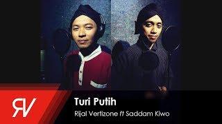 Turi Putih - Rijal Vertizone feat. Saddam Kiwo