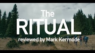 The Ritual reviewed by Mark Kermode