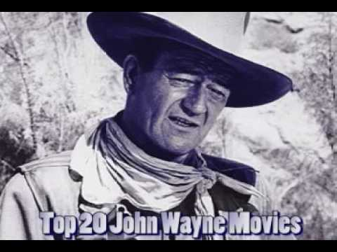 TOP 20 JOHN WAYNE MOVIES
