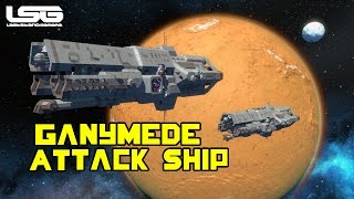 Space Engineers - Ganymede Class Attack Ship