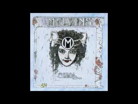 Melvins - Let God Be Your Gardener