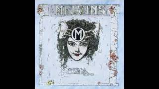 The Melvins - Let God Be Your Gardener