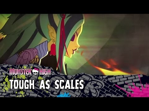 Monster High - Tough As Scales