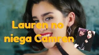 Download Lagu Lauren vio video Camren - Ella no lo niega Gratis STAFABAND