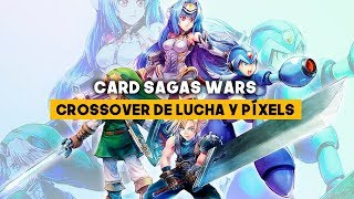 CARD SAGAS WARS: El crossover de LUCHA y PÍXELS DEFINITIVO