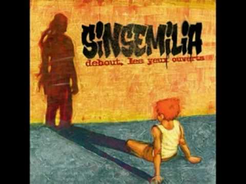 Sinsemilia - La Route Pour Ailleurs