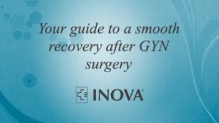 Inova Women's Hospital: What to Expect of Your Post-Operative Recovery Process