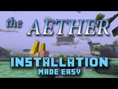Install the Aether Mod [Extremely Easily] [1.6.2] [Mac] [HD]