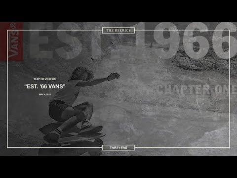 Berrics Top 50: 35 | Est. '66 Vans