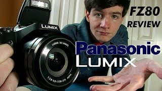 Panasonic LUMIX FZ80 Review + TEST FOOTAGE!