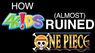 How 4Kids Almost RUINED One Piece (CENSORSHIP in One Piece)