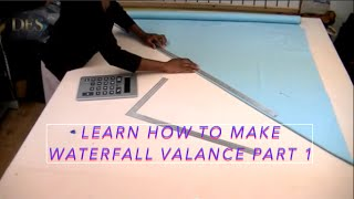 Learn how to make Waterfall Valance part 1