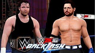 WWE Backlash 2016: Dean Ambrose vs. AJ Styles (WWE World Championship)