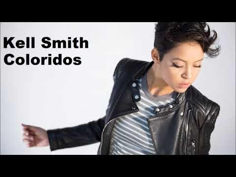 Kell Smith - Coloridos