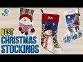 10 Best Christmas Stockings 2017