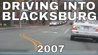 Driving Into Blacksburg Virginia 2007