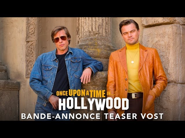 Once Upon A Time… In Hollywood - Bande-annonce Teaser VOST thumbnail