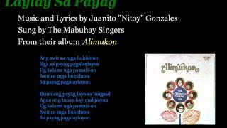 Mabuhay Singers: Laylay Sa Payag