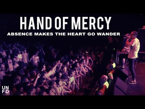 Hand Of Mercy - Absence Makes The Heart Go Wander