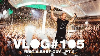 Armin VLOG #105 - Not A Shot Guy, Pt. 2