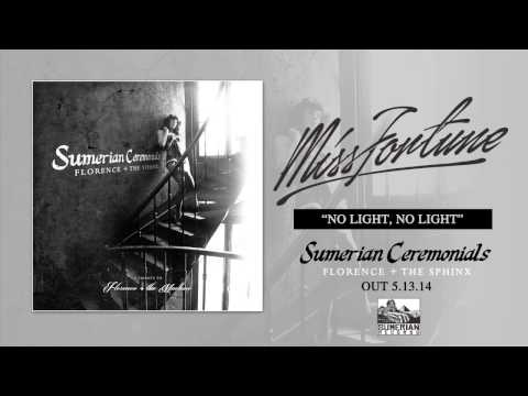 MISS FORTUNE - No Light, No Light