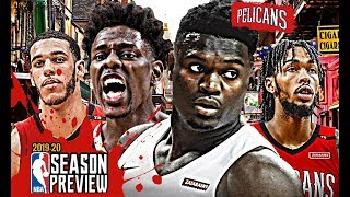 New Orleans Pelicans NBA Season Preview: Zion Williamson | Jrue Holiday | Brandon Ingram [2019-20]