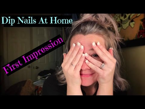 Dip Nails At Home   Amateur   First Impression